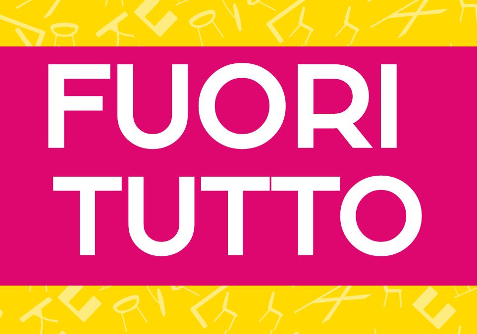 FUORI TUTTO – Pozzoli Living & Moving