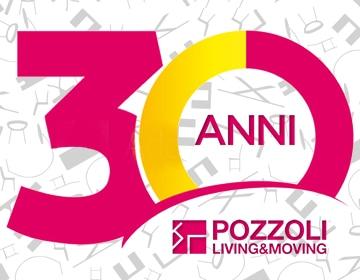 30 Anni Pozzoli Living e Moving