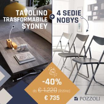 Tavolino Trasformabile Sydney + Sedie Pieghevoli Nobys – PROMO